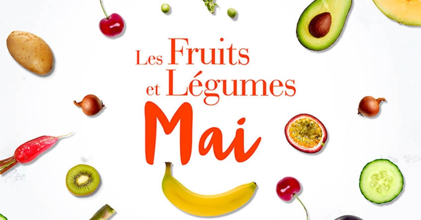 légumes et fruits de mai